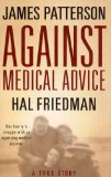 Against Medical Advice by Hal Friedman